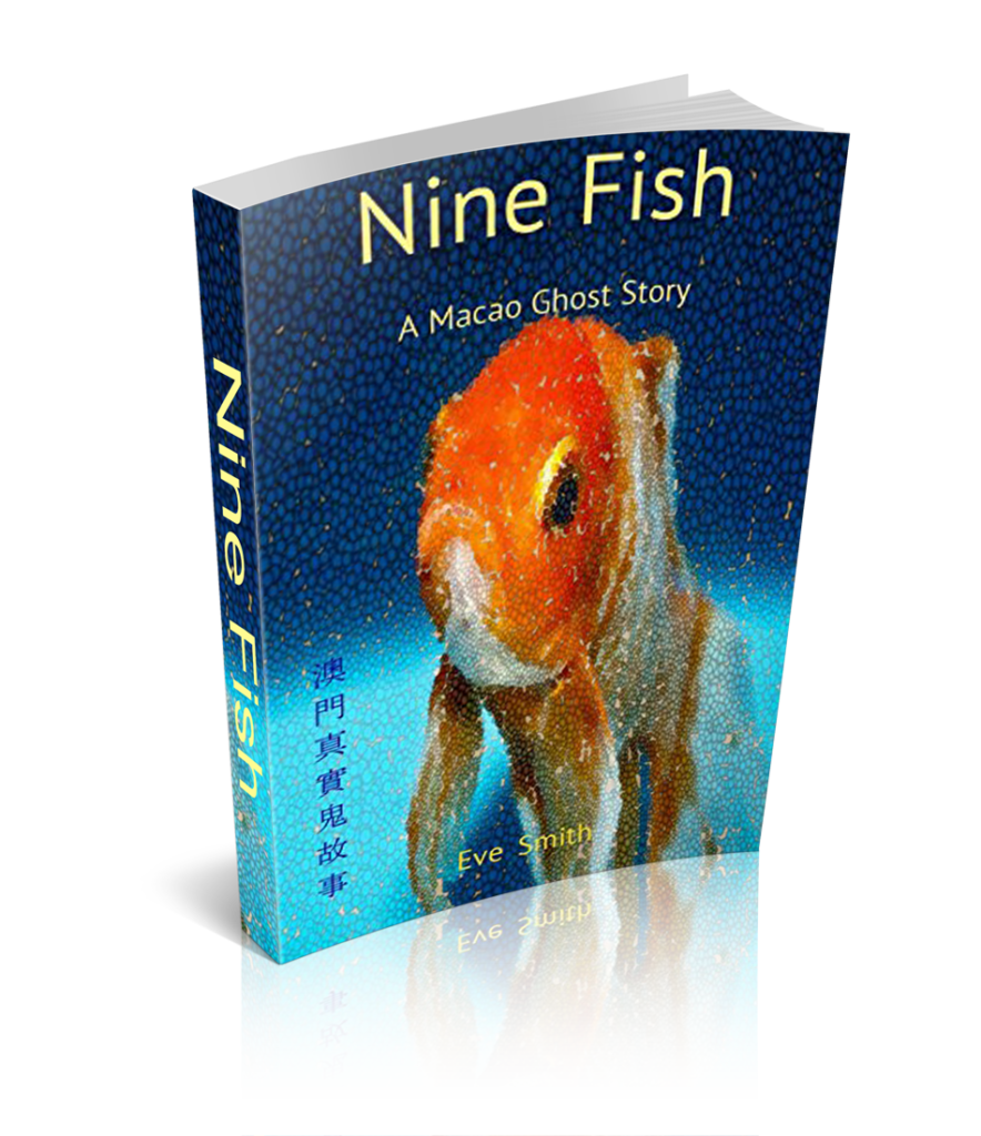 Eve Smith's Books Cover for Nine Fish: A Macao Ghost Story